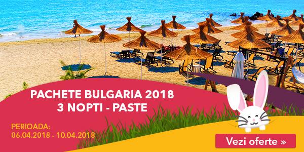 PASTE 2018 BULGARIA – de la 105 euro/pers/sejur